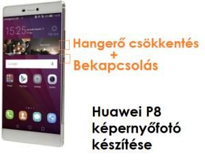 Huawei P8 képernyőfotó készítése