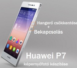 Huawei P7 képernyőfotó készítése