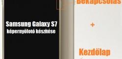 Samsung Galaxy S7 képernyőfotó készítése